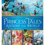 Princess Tales Around the World : Once Upon a Time in Rhyme with Seek-and-Find Pictures