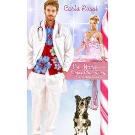 Dr. Noah and the Sugar Plum Fairy - eBook - The Sugar Plum Fairy Horror
