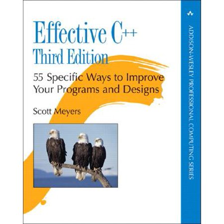 Effective C++ : 55 Specific Ways to Improve Your Programs and