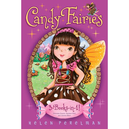 Candy Fairies 3-Books-in-1! : Chocolate Dreams; Rainbow Swirl; Caramel Moon](Rainbow Reading)