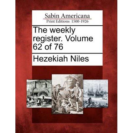 The Weekly Register. Volume 62 of 76