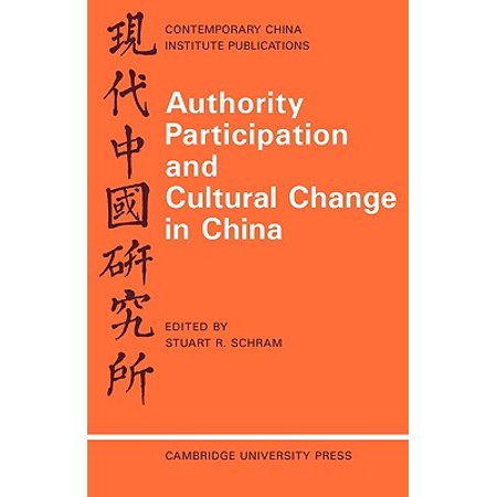 Christopher Stuart University - Authority Participation and Cultural Change in China : Essays by a European Study Group