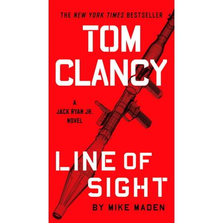 Tom Clancy Line of Sight (Tom Clancy Jack Ryan Jr Chronological Order)