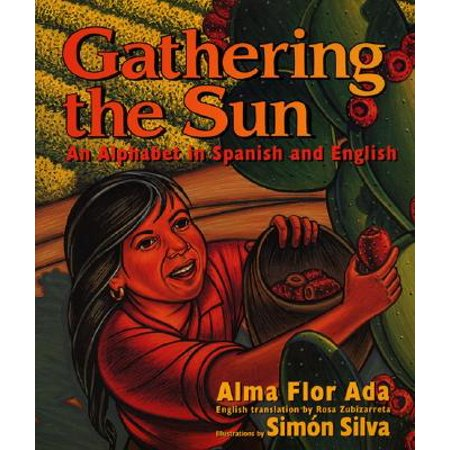 Origins Of Halloween In Spanish (Gathering the Sun: An Alphabet in Spanish and English: Bilingual Spanish-English)