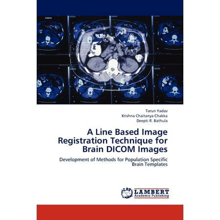 A Line Based Image Registration Technique for Brain Dicom Images Dicom Medical Imaging
