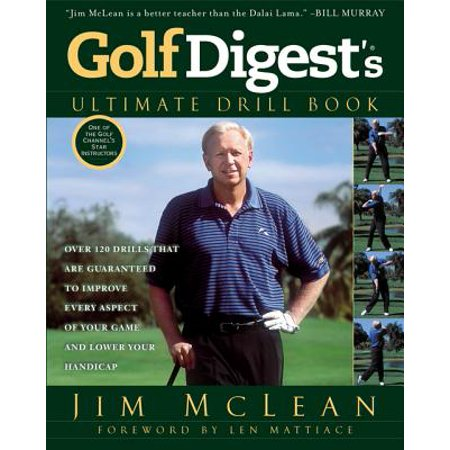 Golf Digest's Ultimate Drill Book - eBook (Best Golf Drills At Home)