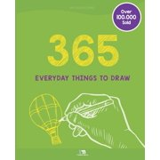 Things to Draw: 365 Everyday Things to Draw (Paperback)
