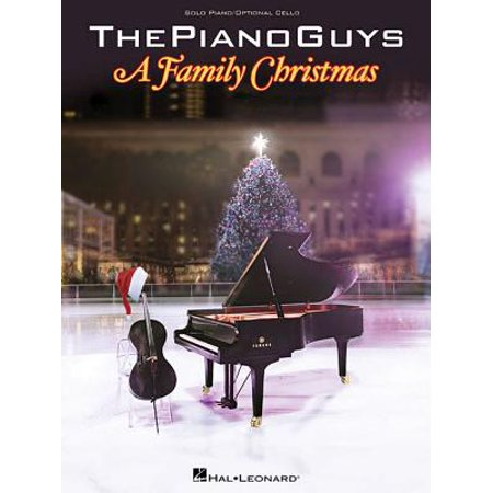 The Piano Guys: A Family Christmas (Paperback)