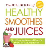 The Big Book of Healthy Smoothies and Juices (Paperback)