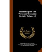Proceedings of the Yorkshire Geological Society, Volume 15
