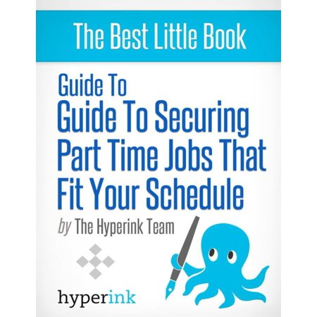 Guide to securing part time jobs that fit your schedule -