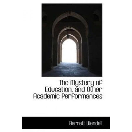 The Mystery Of Education, And Other Academic Performances - image 1 de 1