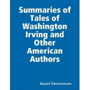 Summaries of Tales of Washington Irving and Other American Authors - eBook