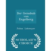 Der Geissbub Von Engelberg - Scholar's Choice Edition