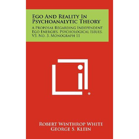 Ego And Reality In Psychoanalytic Theory