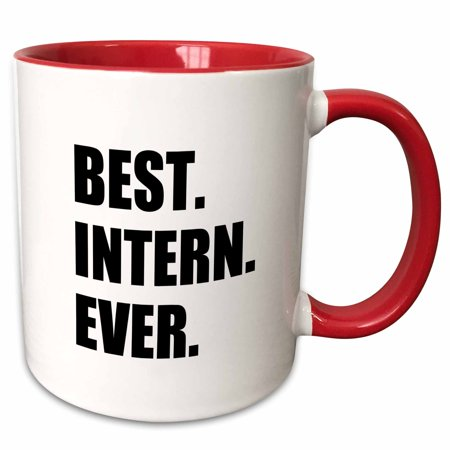3dRose Best Intern Ever - fun appreciation gift for internship job - funny - Two Tone Red Mug, 11-ounce - Employee Appreciation Gifts