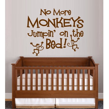 Decal ~ NO MORE MONKEYS JUMPIN' ON THE BED #11 ~ WALL DECAL 18