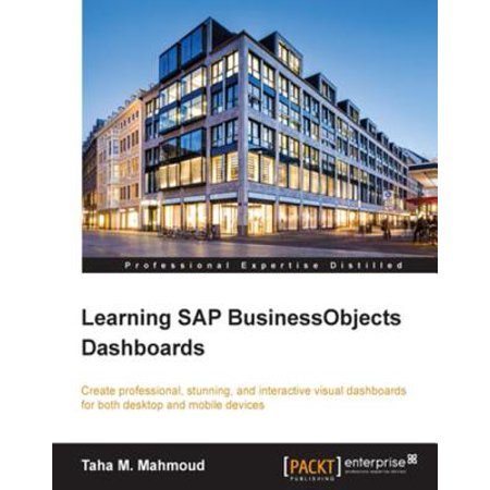 Learning SAP BusinessObjects Dashboards - eBook