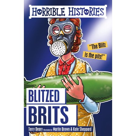 Horrible Histories: The Blitzed Brits - eBook](Horrible History Halloween)