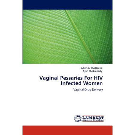 Vaginal Pessaries for HIV Infected Women (Best Pessary For Rectocele)