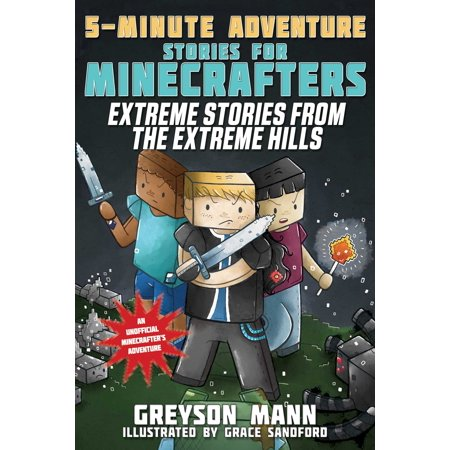 Extreme Stories from the Extreme Hills : 5-Minute Adventure Stories for