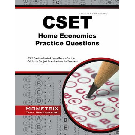 Cset Home Economics Practice Questions : Cset Practice Tests & Exam Review  for the California Subject Examinations for Teachers