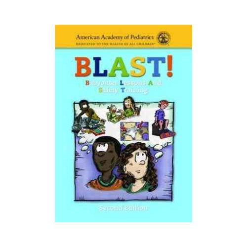 B.l.a.s.t.: Babysitter Lessons And Safety Training