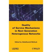 End-To-End Quality of Service : Engineering in Next Generation Heterogenous Networks (Hardcover)