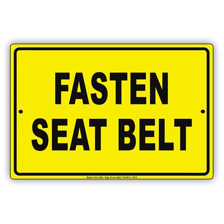 - Fasten Seat Belt Safety Precaution Automobile Warning Caution Notice Aluminum Note Metal Sign 8