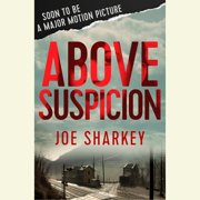 Above Suspicion - Audiobook