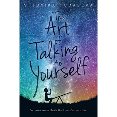 The Art of Talking to Yourself : Self-Awareness Meets the Inner
