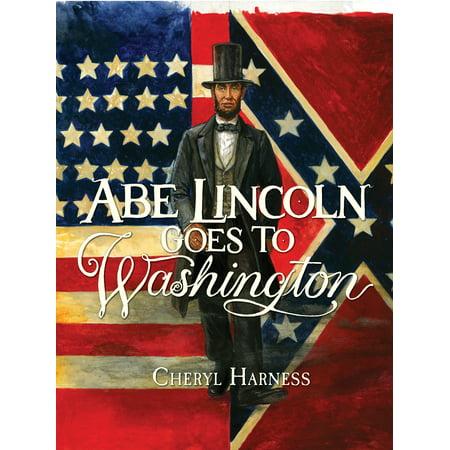 Abe Lincoln Goes to Washington : - Abe Lincoln Children