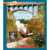 A True Book: National Parks: Cuyahoga Valley (a True Book: National Parks) (Hardcover)