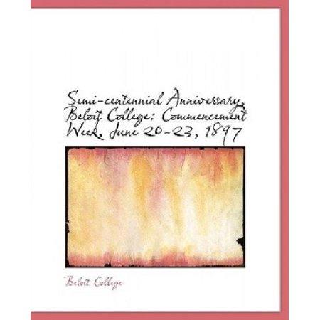 Semi-Centennial Anniversary, Beloit College: Commencement Week, June 20-23, 1897 (Large Print Edition) - image 1 of 1