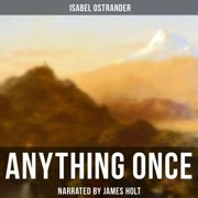 Anything Once - Audiobook