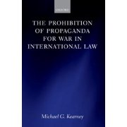 Prohibition of Propaganda for War in International Law