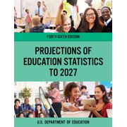 Projections of Education Statistics to 2027 (Paperback)