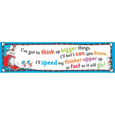 CAT IN THE HAT THINK UP BIGGER THINGS BANNER - Classroom Banners Decorations