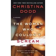 The Woman Who Couldn't Scream : A Novel