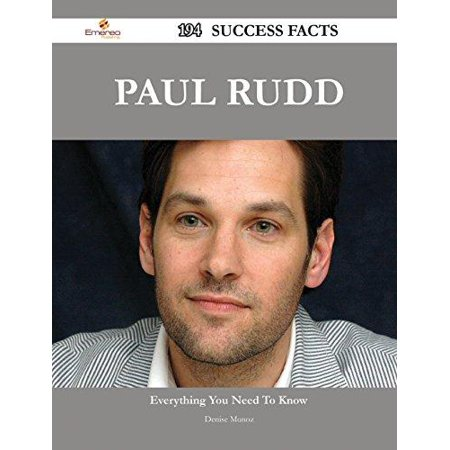 Paul Rudd 194 Success Facts - Everything You Need to Know about Paul Rudd