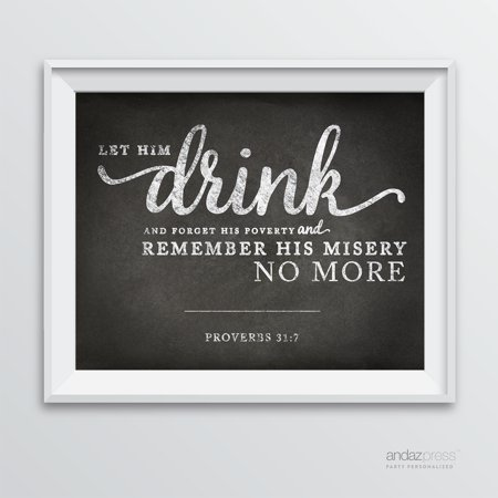 Let him drink...Proverbs 31 7 Wine Wall Art Decor Sign, Vintage Chalkboard Style Poster ()