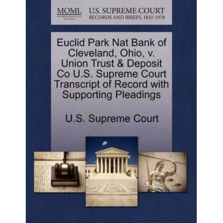 Euclid Park Nat Bank Of Cleveland  Ohio  V  Union Trust   Deposit Co U S  Supreme Court Transcript Of Record With Supporting Pleadings
