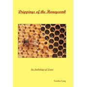 Drippings of the Honeycomb : An Anthology of Grace