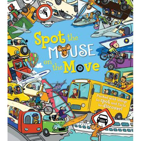 Spot the Mouse on the Move : Packed with Things to Spot and Facts to (Discover Pack)