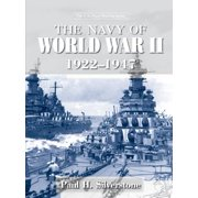 The Navy of World War II, 1922-1947 - eBook