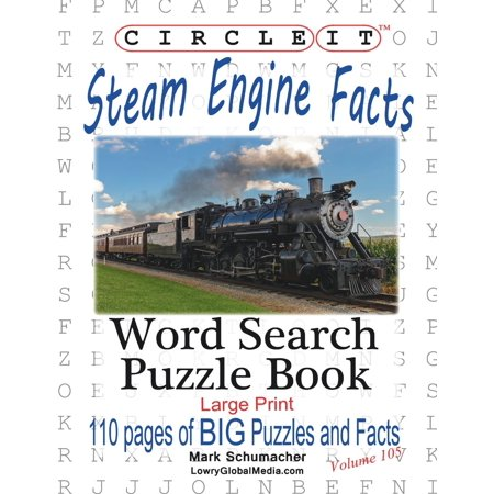 Circle It  Steam Engine   Locomotive Facts  Large Print  Word Search  Puzzle Book  Paperback  Large Print