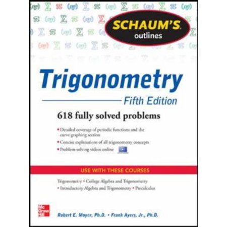 Schaums Outlines Trigonometry  With Calculator Based Solutions