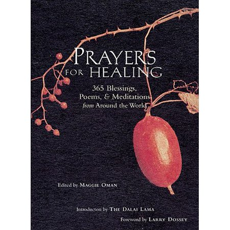 Prayers for Healing : 365 Blessings, Poems, & Meditations from Around the World ()