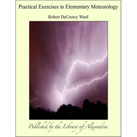 Practical Exercises in Elementary Meteorology - eBook