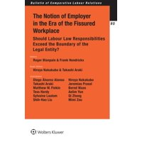 The Notion of Employer in the Era of the Fissured Workplace